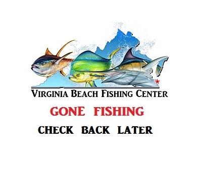 Fishing report virginia beach fishing center ltd va for Va beach fishing