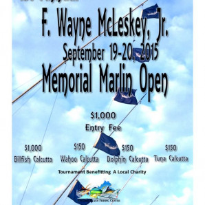 Captains Meeting is at 7 tonight for the 1st Inaugural F. Wayne McLeskey, Jr. Memorial Marlin Open Registration